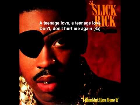 Teenage Love lyrics - Slick Rick