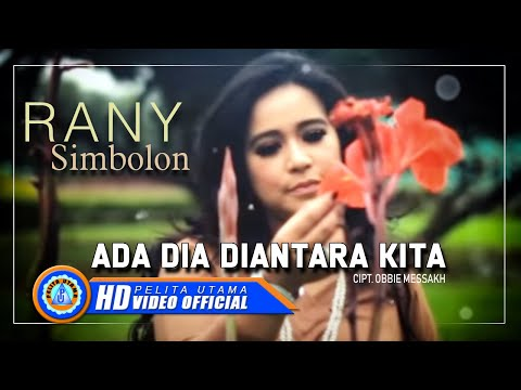 Rany S. - ADA DIA DI ANTARA KITA (Official Music Video)