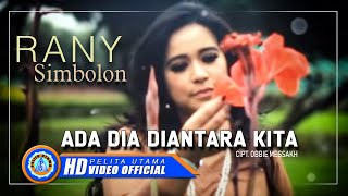 Gambar cover Rany S. - ADA DIA DI ANTARA KITA (Official Music Video)