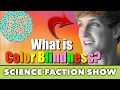 What is COLOR BLINDNESS ? - Science FACTion Show