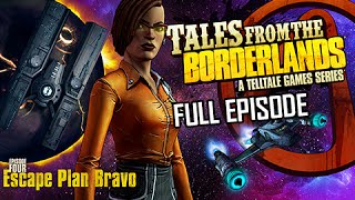 Tales from the Borderlands Episode 4 Walkthrough - Escape Plan Bravo - FULL EPISODE