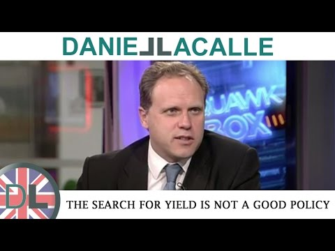 Daniel Lacalle | The search for yield is not a good policy