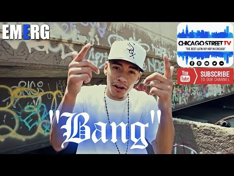Emerg - Bang [NEW CHICANO RAP 2017!!!] Pilsen Chicago Hip-Hop