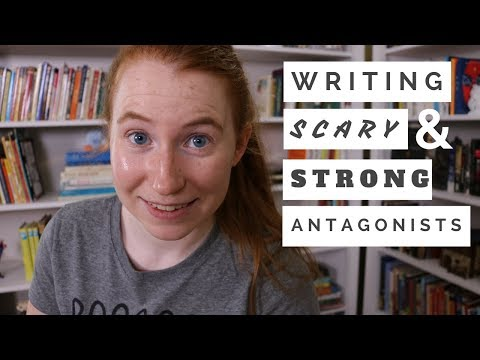 How to Write Scary & Effective Antagonists