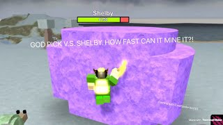 ROBLOX Booga Booga | UNLOCKING OP GOD PICK!!! (HOW FAST CAN IT MINE SHELBY + WEALTHY GOD?!)