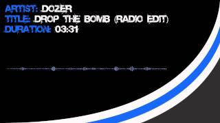 Dozer - Drop The Bomb (Radio edit) [HD]