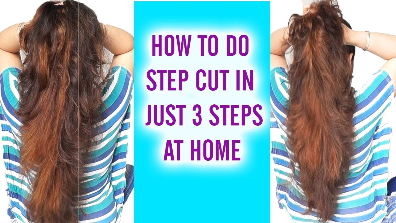 How To Do Step Cut In