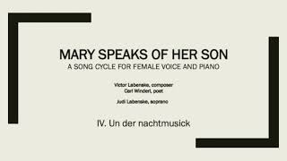 4. Un der Nachtmusick from Mary Speaks of Her Son