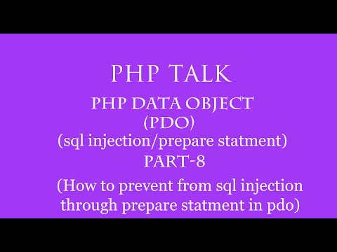 PDO(Php Data Object) In Hindi Part -8(SQL Injection/Prepare Statement/prevent From Sql Injection)