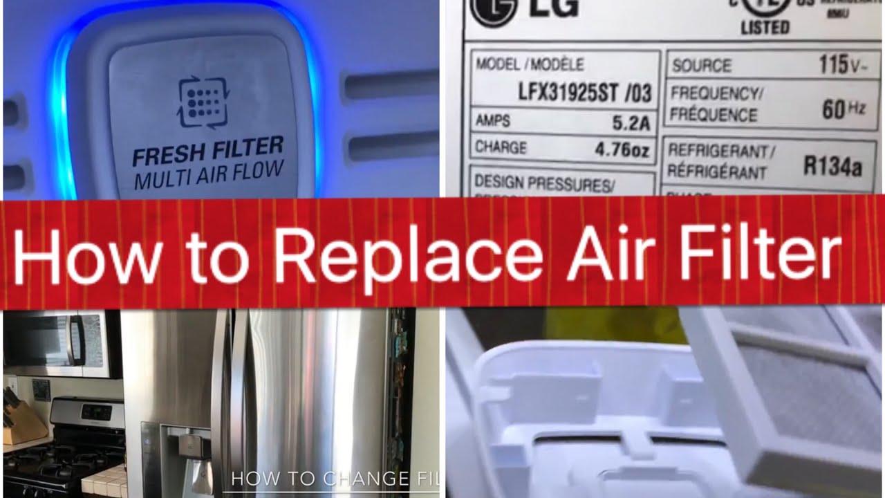 How to change AIR filter LG Refrigerator Fridge