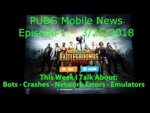 PUBG Mobile News - Bots, Game Crashes, Network Errors, Emulators - Episode 1