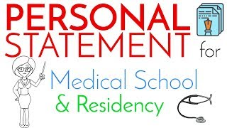 Personal Statement for Medical School & Residency