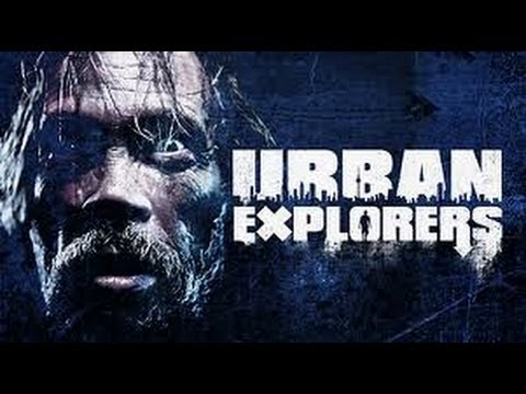 Movie Review: Urban Explorers (The Depraved)