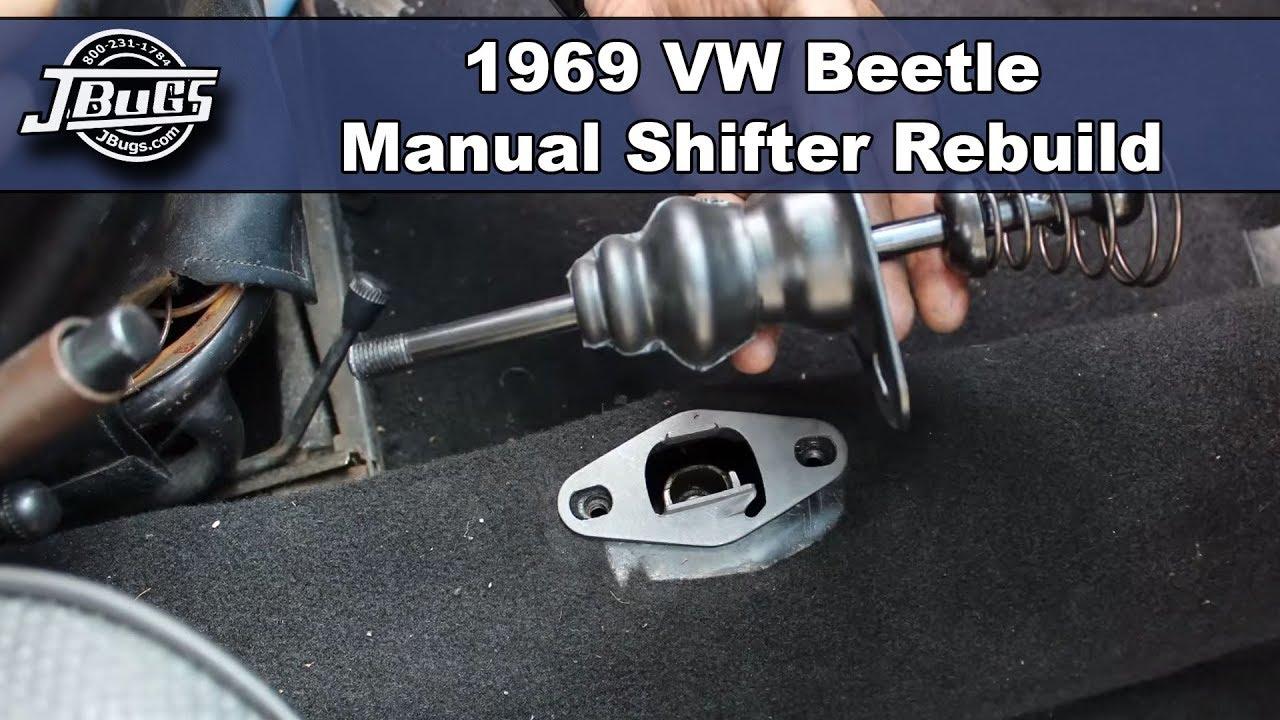 medium resolution of jbugs 1969 vw beetle manual shifter rebuild