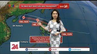 Tin bão xa - siêu bão Mangkhut | VTV24