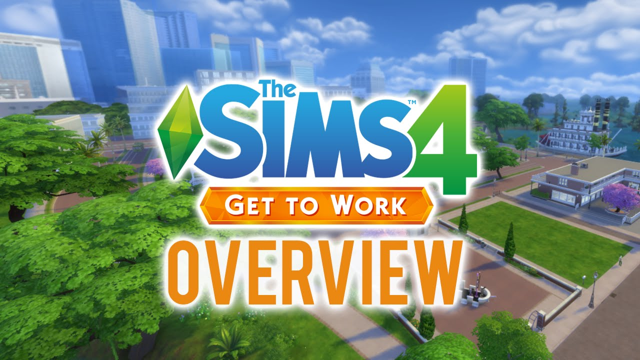 The Sims 4 Get To Work Overview Career Locations Build Buy New