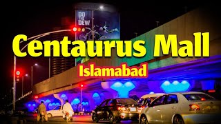 The Centaurus Mall Islamabad Pakistan in - 2017 Full HD
