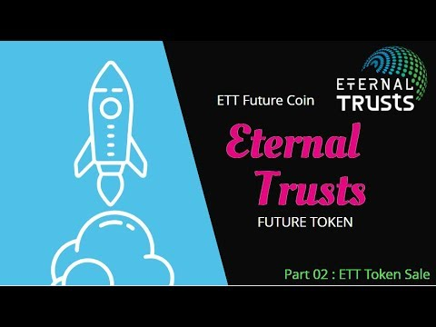 Eternal Trusts ico review Part 02 | Token Sale | EET Future Coin