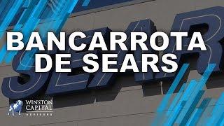 #WinstonCapital | SEARS se declaró en BANCARROTA