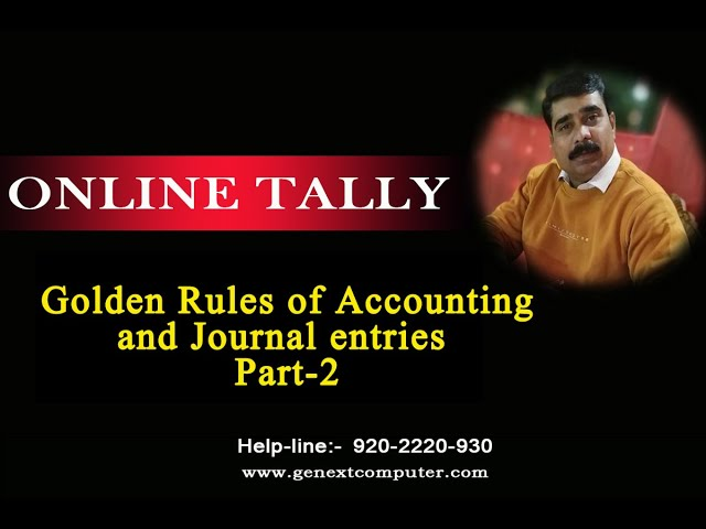 Golden Rules With Journal Entries Part 2