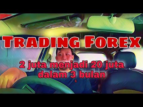 trading-forex-modal-2-juta-menjadi-20-juta-dalam-3-bulan