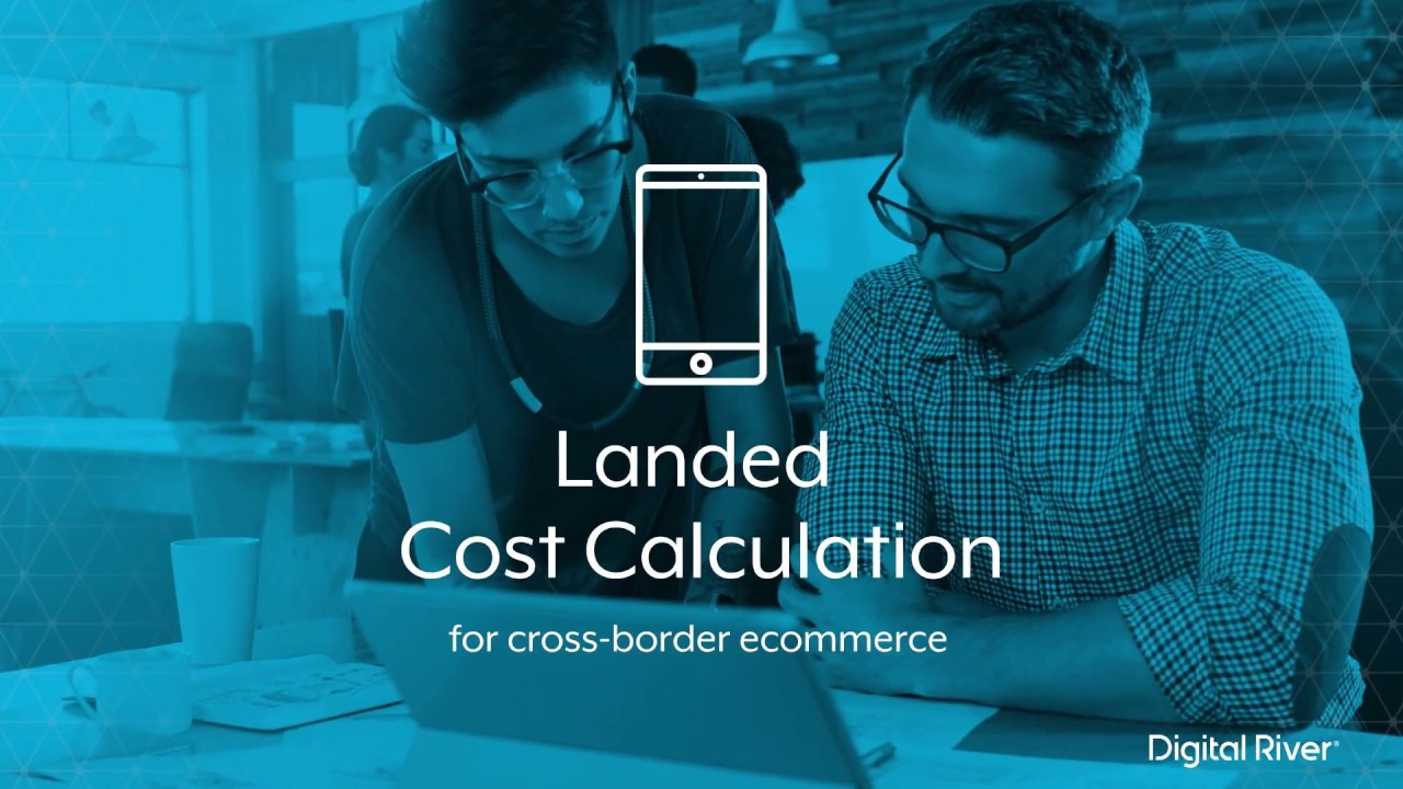Eliminate Surprise Costs in Cross-Border Ecommerce
