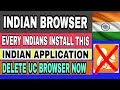 Indian Browser Android 2017 Application || Delete UC Browser Chinize Application || जय हिन्द