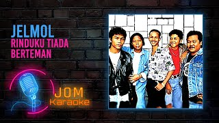 Jelmol - Rinduku Tiada Berteman (Official Karaoke Video)