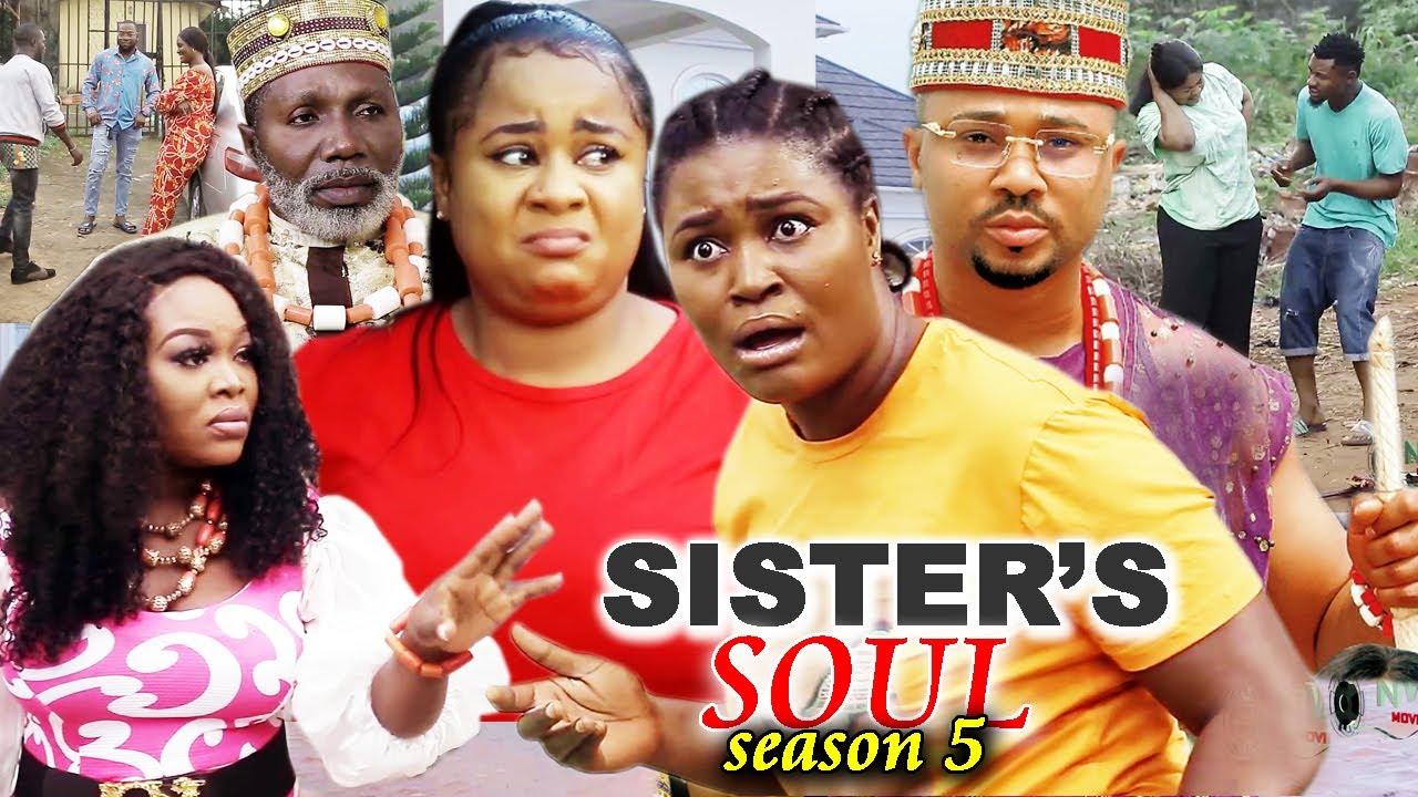 Download SISTER'S SOUL SEASON 5-(Trending New Movie)Chizzy Alichi & Uju Okoli 2021 Latest Movie Full HD