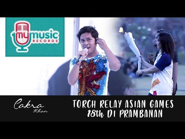 Torch Relay Asian Games 18th di Prambanan | CAKRA KHAN