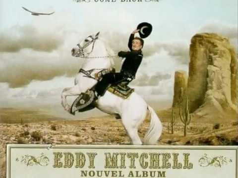 Eddy Mitchell. L'esprit grande prairie.  wmv