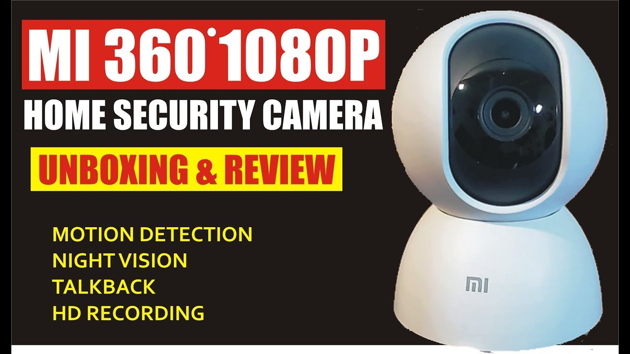 Mi Home Security Camera 360 1080p Unboxing, Review & Installation