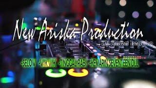 Download O.T NEW ARISKA SEVENTEEN VS SELOW FULL REMIK_KDJ RAKA MACHO