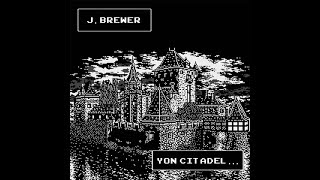 J. Brewer - Yon Citadel... (Full Album) (Chiptune Dungeon Synth)
