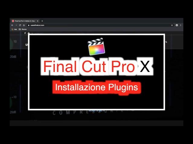 FCPX104 L12EX - INSTALLARE I PLUGINS SU FINAL CUT PRO X.