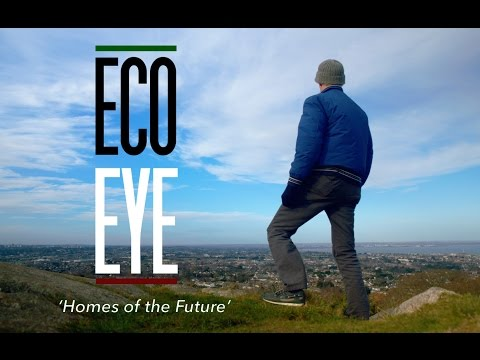 'Homes of the Future' - Eco Eye series 15