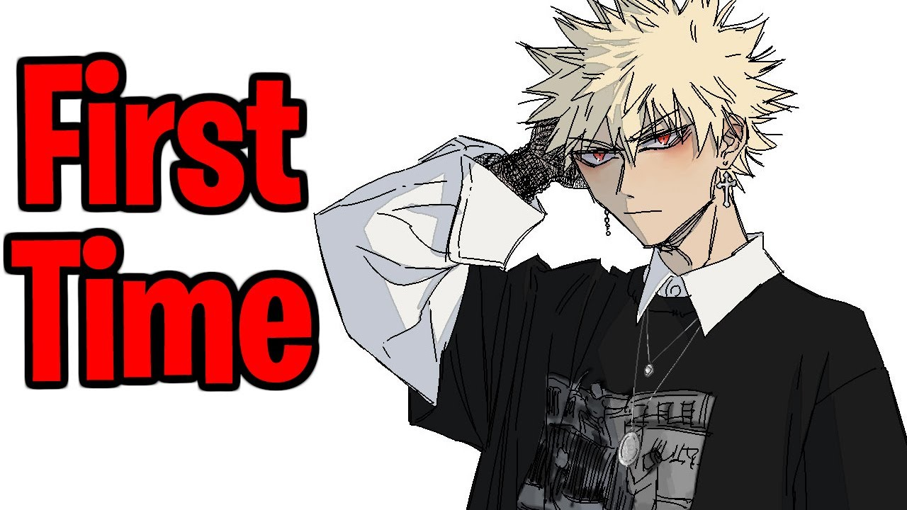 Download Your First Time With A Hero   Bakugou x Listener Roleplay [First Kiss] [M4A] [My Hero Academia]