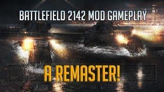 ➠2142 REMASTER - Project Remaster Battlefield 2142 Mod