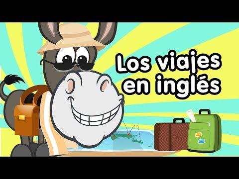 Viajes en inglés aprende con canciones infantiles