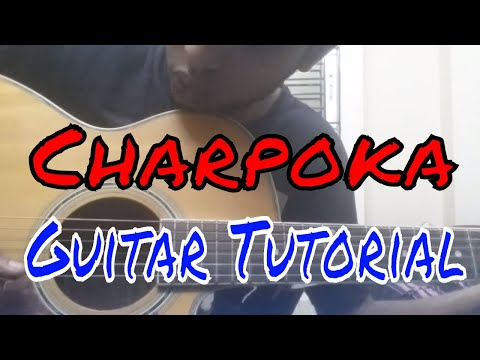 Charpoka (Ashes) । Guitar Tutorial । Lessons by Asr Rifath