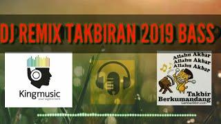 Dj takbiran remix 2019