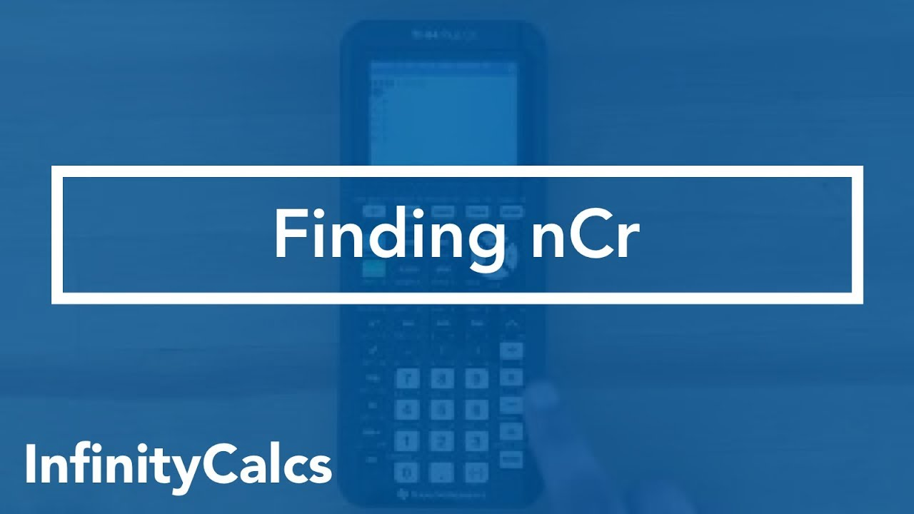 Where to find nCr (TI-84 CE Graphing Calculator)