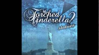 Who Torched Cinderella? - A Bullet Away