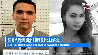 LAUDE FAMILY ASKS COURT TO STOP PEMBERTON RELEASE