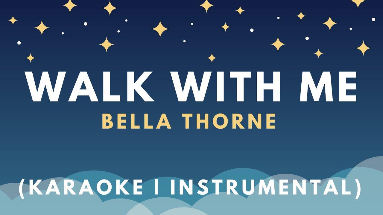 Bella Thorne Walk With Me Karaoke  Instrumental