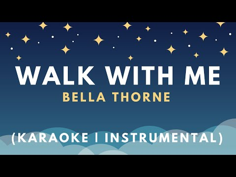Bella Thorne - Walk With Me (Karaoke | Instrumental)
