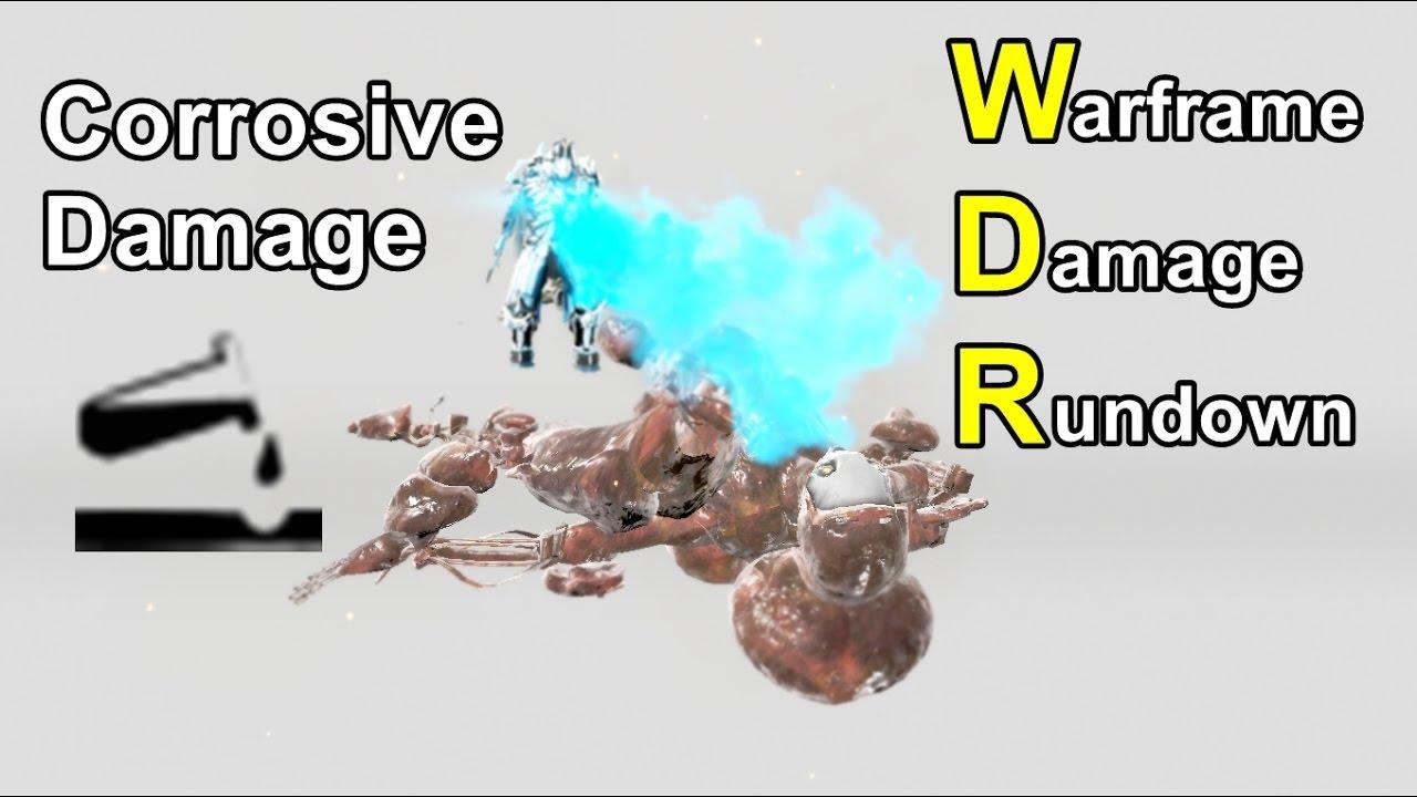 Warframe Corrosive Dmg