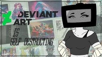DeviantArt is self destructing