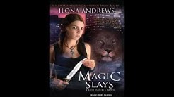 Magic Slays ( Kate Daniels #5) by Ilona Andrews Audiobook Full 1/2