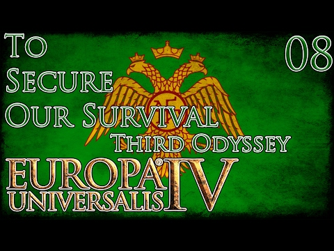 Let's Play Europa Universalis IV Third Odyssey To Secure Our Survival Part 8